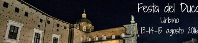 Festa del Duca Urbino